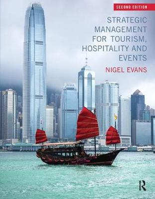 Strategic Management for Tourism, Hospitality and Events (Paperback)