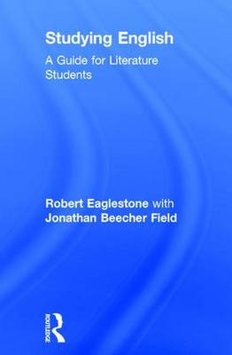 Studying English: A Guide for Literature Students (Hardback)