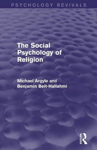 The Social Psychology of Religion (Paperback)