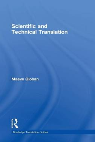 Scientific and Technical Translation - Routledge Translation Guides (Hardback)