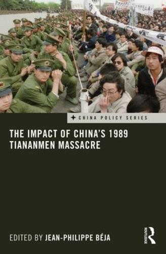 The Impact of China's 1989 Tiananmen Massacre (Paperback)