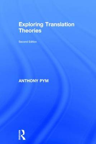 Exploring Translation Theories (Hardback)