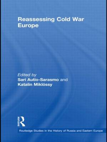 Reassessing Cold War Europe (Paperback)