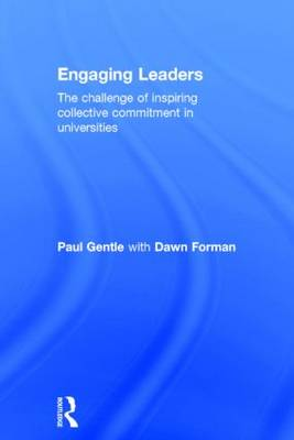 Engaging Leaders: The challenge of inspiring collective commitment in universities (Hardback)
