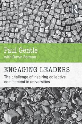 Engaging Leaders: The challenge of inspiring collective commitment in universities (Paperback)