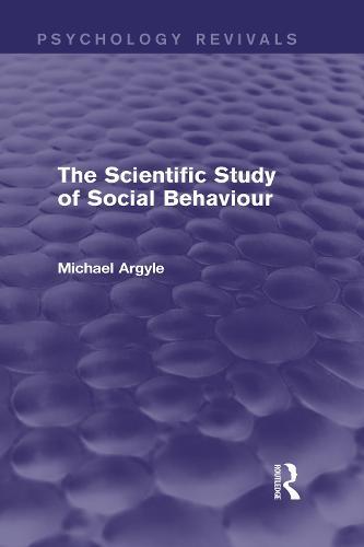 The Scientific Study of Social Behaviour (Hardback)