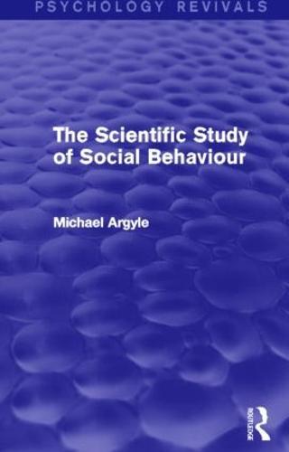 The Scientific Study of Social Behaviour (Paperback)