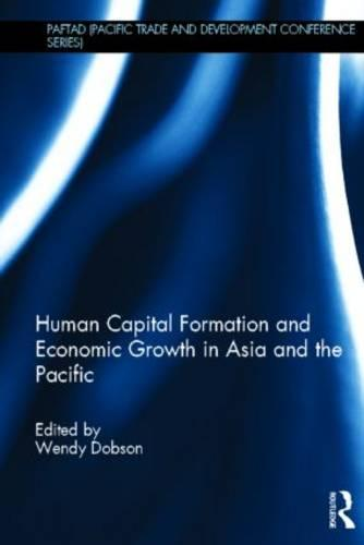 Human Capital Formation and Economic Growth in Asia and the Pacific (Hardback)