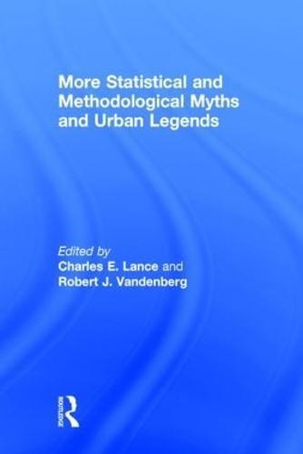 More Statistical and Methodological Myths and Urban Legends (Hardback)