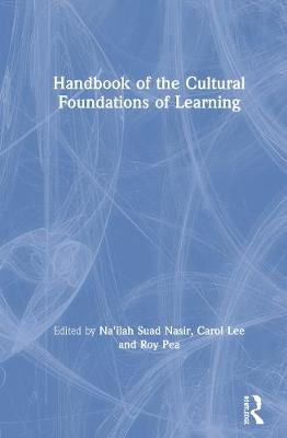 Handbook of the Cultural Foundations of Learning (Hardback)
