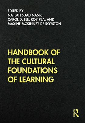Handbook of the Cultural Foundations of Learning (Paperback)