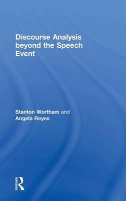 Discourse Analysis beyond the Speech Event (Hardback)