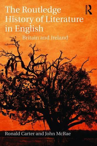 The Routledge History of Literature in English: Britain and Ireland (Hardback)
