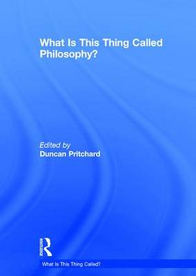 What is this thing called Philosophy? (Hardback)