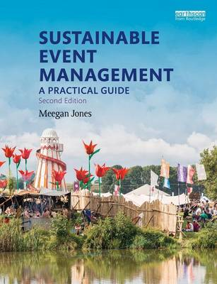 Sustainable Event Management: A Practical Guide (Paperback)