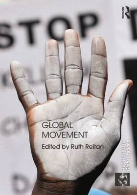 Global Movement - Rethinking Globalizations (Paperback)