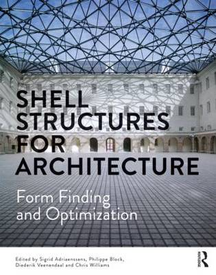 Shell Structures for Architecture: Form Finding and Optimization (Paperback)