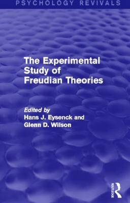 The Experimental Study of Freudian Theories (Psychology Revivals) - Psychology Revivals (Hardback)