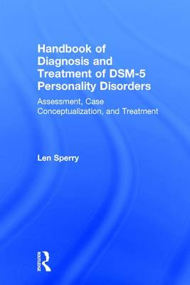 Handbook of Diagnosis and Treatment of DSM-5 Personality Disorders: Assessment, Case Conceptualization, and Treatment, Third Edition (Hardback)