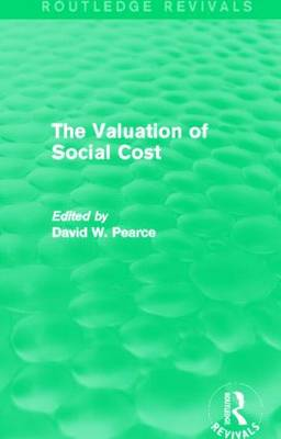The Valuation of Social Cost - Routledge Revivals (Hardback)