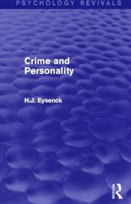 Crime and Personality (Psychology Revivals) - Psychology Revivals (Hardback)