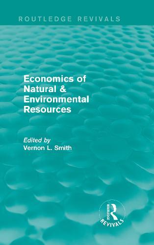 Economics of Natural & Environmental Resources (Hardback)