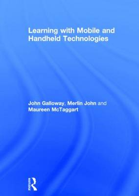 Learning with Mobile and Handheld Technologies (Hardback)