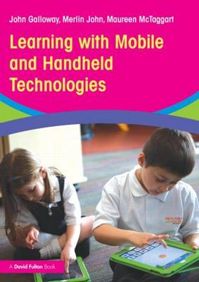 Learning with Mobile and Handheld Technologies (Paperback)