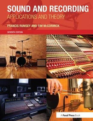 Sound and Recording: Applications and Theory (Paperback)