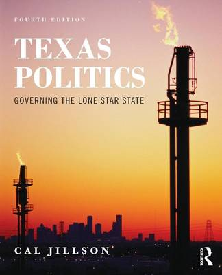 Texas Politics: Governing the Lone Star State (Paperback)