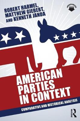 American Parties in Context: Comparative and Historical Analysis (Paperback)