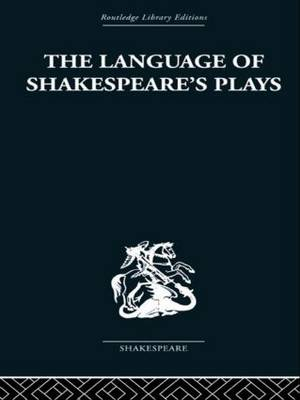 The Language of Shakespeare's Plays (Paperback)