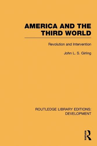 America and the Third World: Revolution and Intervention - Routledge Library Editions: Development (Paperback)