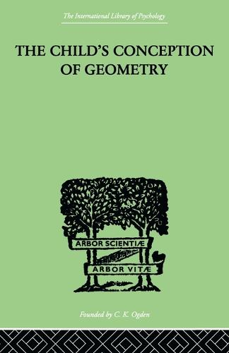 Child's Conception Of Geometry (Paperback)