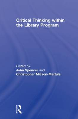 Critical Thinking within the Library Program (Paperback)