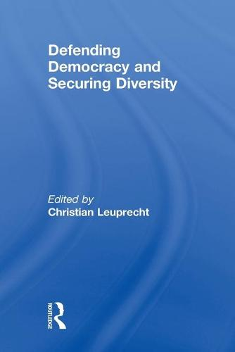 Defending Democracy and Securing Diversity (Paperback)