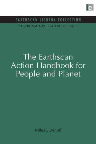 The Earthscan Action Handbook for People and Planet - Environmentalism and Politics Set (Paperback)