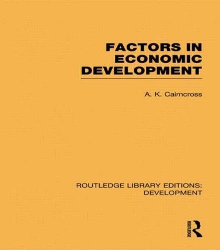 Factors in Economic Development - Routledge Library Editions: Development (Paperback)