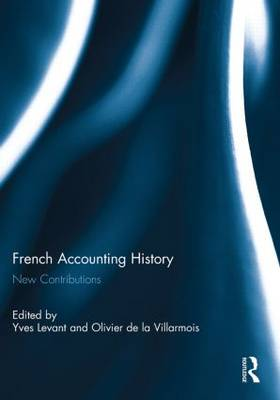 French Accounting History: New Contributions (Paperback)
