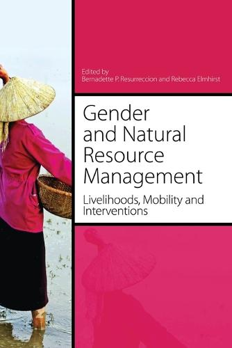 Gender and Natural Resource Management: Livelihoods, Mobility and Interventions (Paperback)