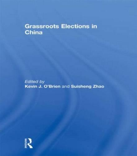 Grassroots Elections in China (Paperback)