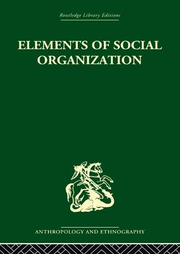 Elements of Social Organisation (Paperback)