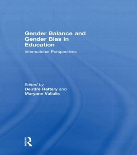 Gender Balance and Gender Bias in Education: International Perspectives (Paperback)