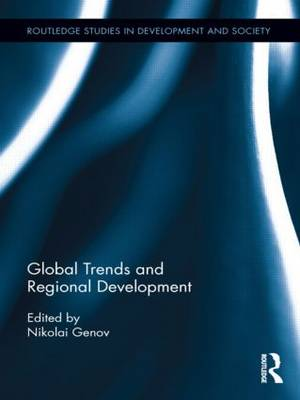 Global Trends and Regional Development - Routledge Studies in Development and Society (Paperback)