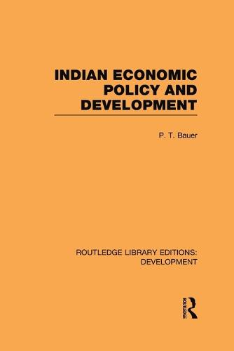 Indian Economic Policy and Development - Routledge Library Editions: Development (Paperback)