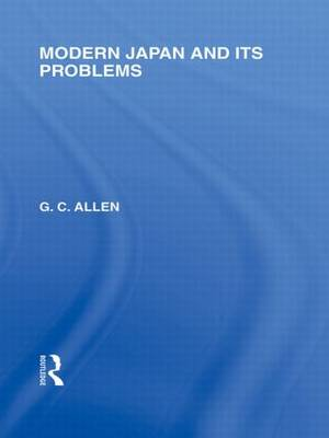Modern Japan and its Problems - Routledge Library Editions: Japan (Paperback)