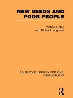 New Seeds and Poor People - Routledge Library Editions: Development (Paperback)