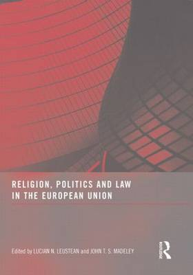 Religion, Politics and Law in the European Union (Paperback)