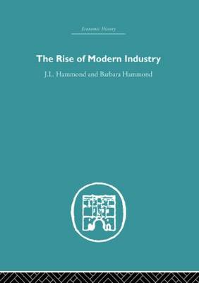 The Rise of Modern Industry (Paperback)