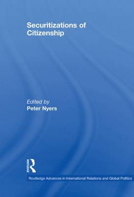 Securitizations of Citizenship - Routledge Advances in International Relations and Global Politics (Paperback)